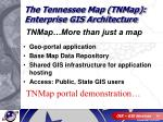 the tennessee map tnmap enterprise gis architecture2
