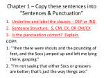 chapter 1 copy these sentences into sentences punctuation