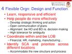 4 flexible orgn design and function