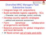 diversified mnc managers face substantive issues