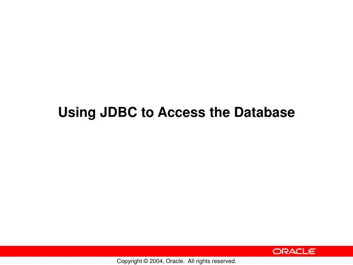 using jdbc to access the database n.