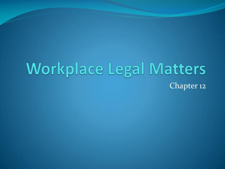 workplace legal matters n.