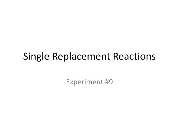 single replacement reactions n.
