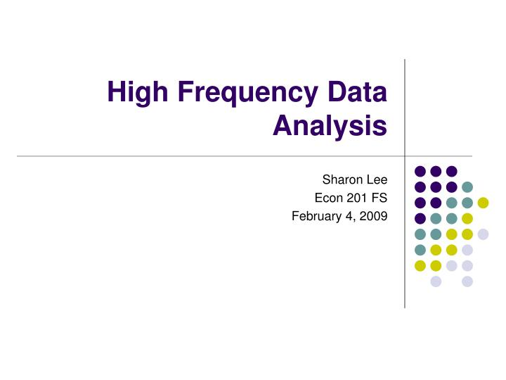 high frequency data analysis n.