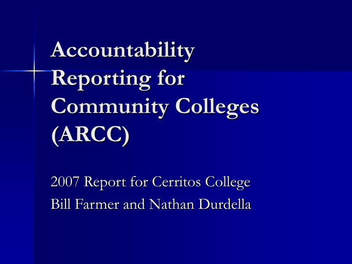 accountability reporting for community colleges arcc n.