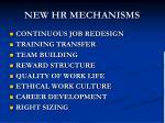 new hr mechanisms