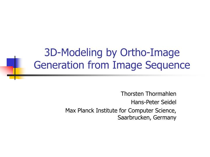 3d modeling by ortho image generation from image sequence n.