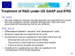 treatment of r d under us gaap and ifrs