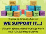you may be doing any business we support it