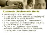 academic advisement holds