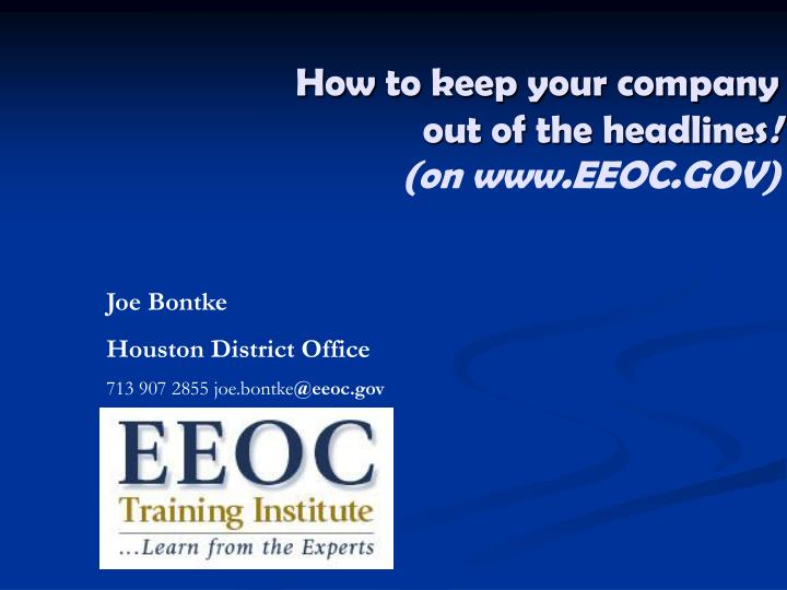 how to keep your company out of the headlines on www eeoc gov n.