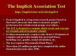 the implicit association test https implicit harvard edu implicit
