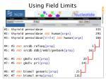 using field limits