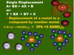 single displacement a bx ax b or y bx by x1