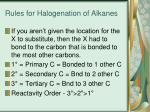 rules for halogenation of alkanes1