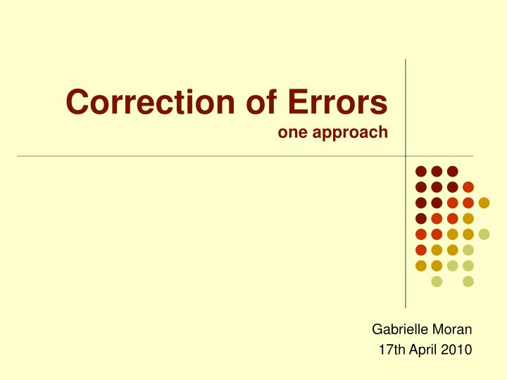 correction of errors one approach n.