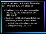 aufsicht des kantons ber die gemeinden 3 direktion ilfd und staatsrat