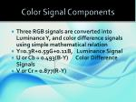 color signal components