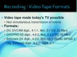 recording video tape formats