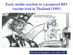 early media reaction to a proposed hiv vaccine trial in thailand 1991