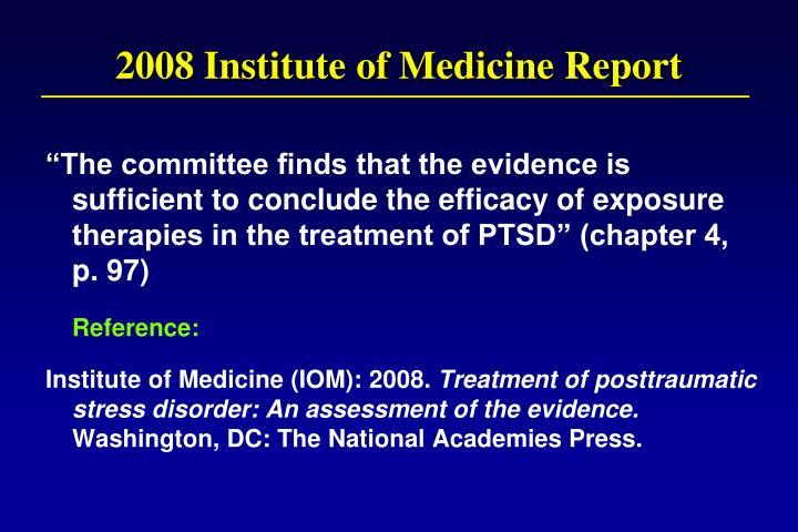 2008 Institute of Medicine Report