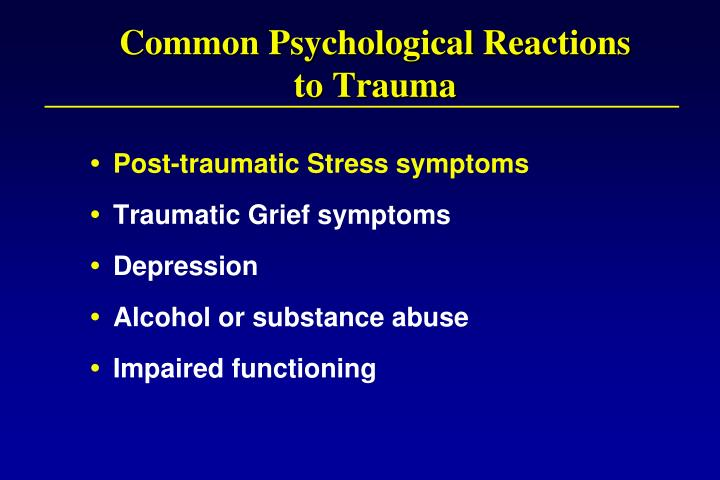 Common Psychological Reactions