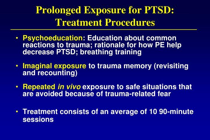 Prolonged Exposure for PTSD:
