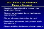 ptsd sufferers are reluctant to engage in treatment