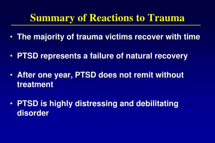 Summary of Reactions to Trauma