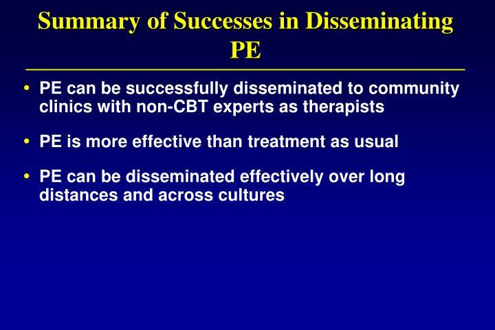 Summary of Successes in Disseminating PE