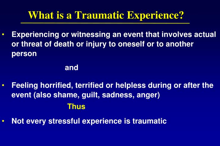What is a traumatic experience