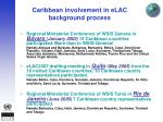 caribbean involvement in elac background process