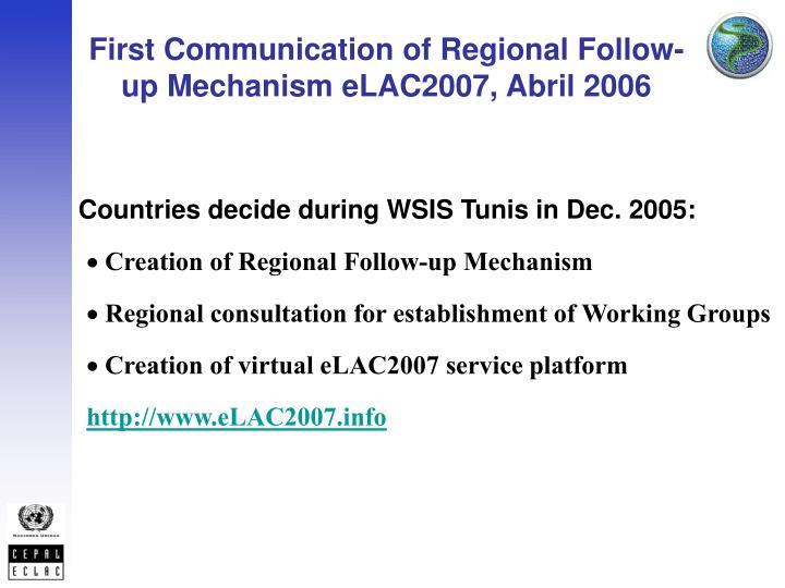 First Communication of Regional Follow-up Mechanism eLAC2007, Abril 2006