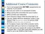additional course comments