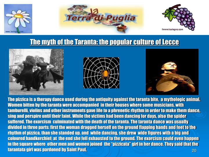 The myth of the Taranta: the popular culture of Lecce