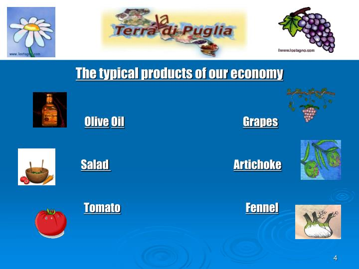 The typical products of our economy