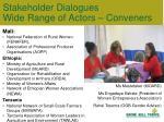 stakeholder dialogues wide range of actors conveners
