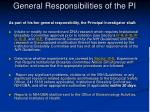 general responsibilities of the pi
