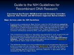 guide to the nih guidelines for recombinant dna research4
