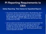 pi reporting requirements to oba