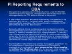 pi reporting requirements to oba1