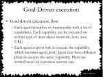 goal driven execution