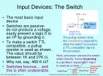 input devices the switch