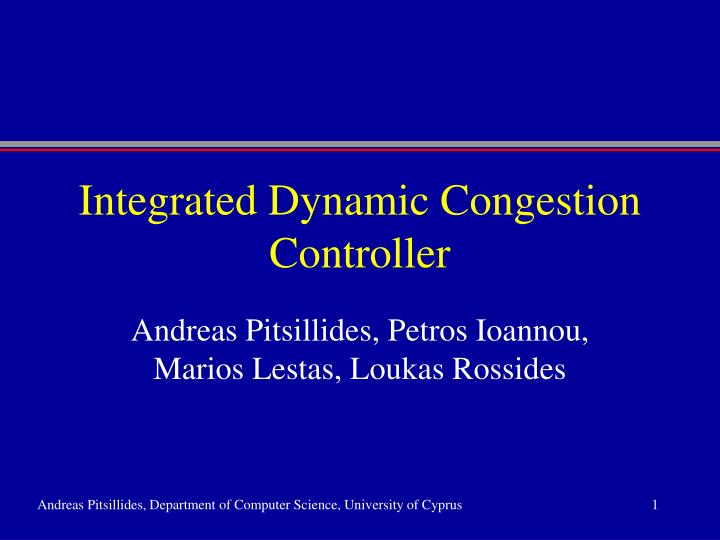 integrated dynamic congestion controller n.