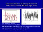 the chaotic nature of tcp congestion control andras veres infocom 2000 best paper award