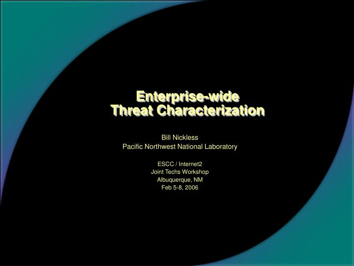 enterprise wide threat characterization n.
