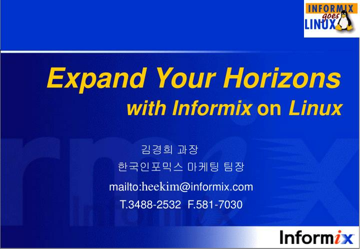 expand your horizons with informix on linux n.