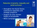 reduction of poverty inequality and social exclusion
