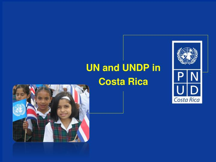 un and undp in costa rica n.