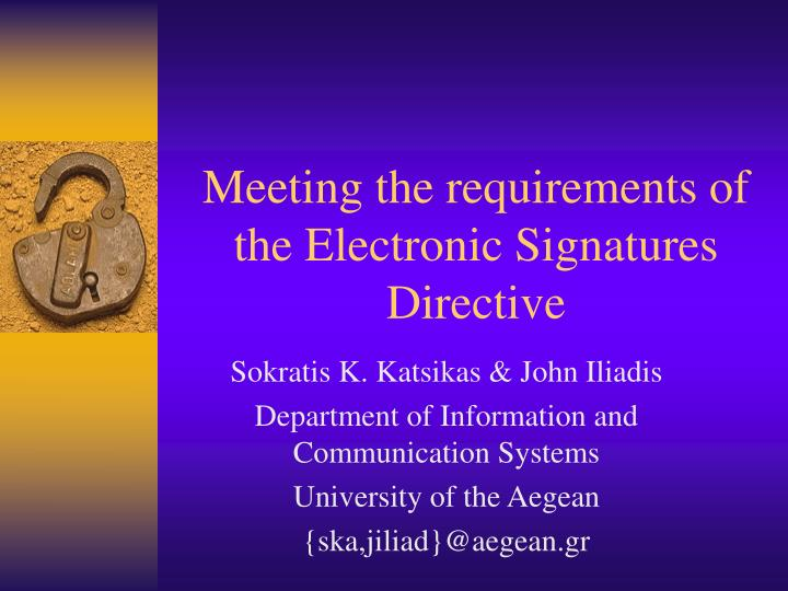 meeting the requirements of the electronic signatures directive n.